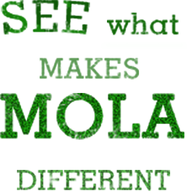 see what makes mola different